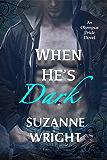 When He's Dark (The Olympus Pride Series Book 1)