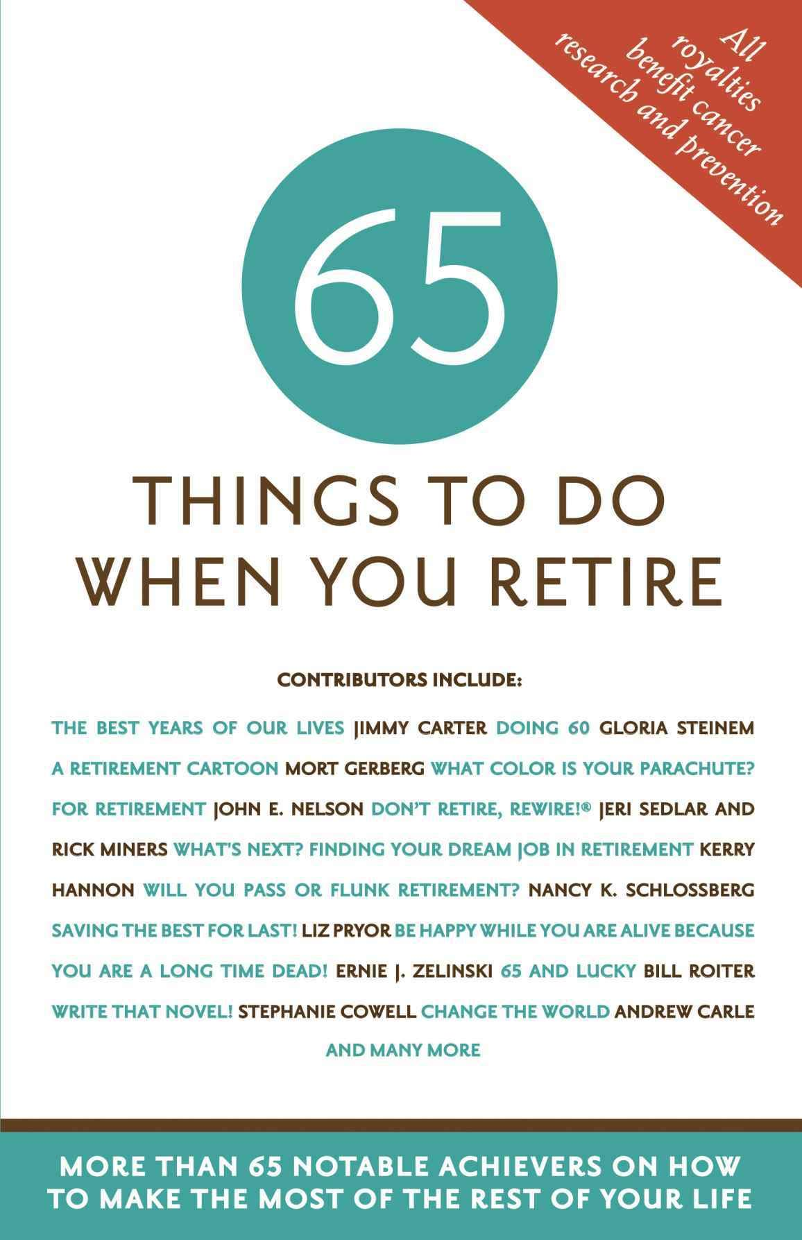 20 Things to Do When You Retire 20 Notable Achievers on How to ...