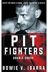 Pit Fighters: Double Cross Paperback