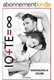 IO + TE = ∞ (Italian Edition)