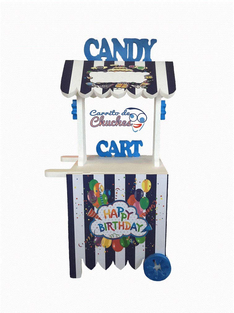 CARRITO DE CHUCHES Candy Cart Happy Birthday Azul.para Decorar.Medidas 132CMS(Alto) X56CMS(Largo) X47CMS(Fondo) Fabricado en Material XPS,extrusionado.