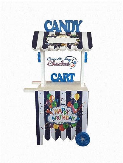 CARRITO DE CHUCHES Candy Cart Happy Birthday Azul.para Decorar.Medidas 132CMS(Alto