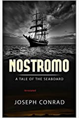 Nostromo: A Tale of the Seaboard Annotated Kindle Edition