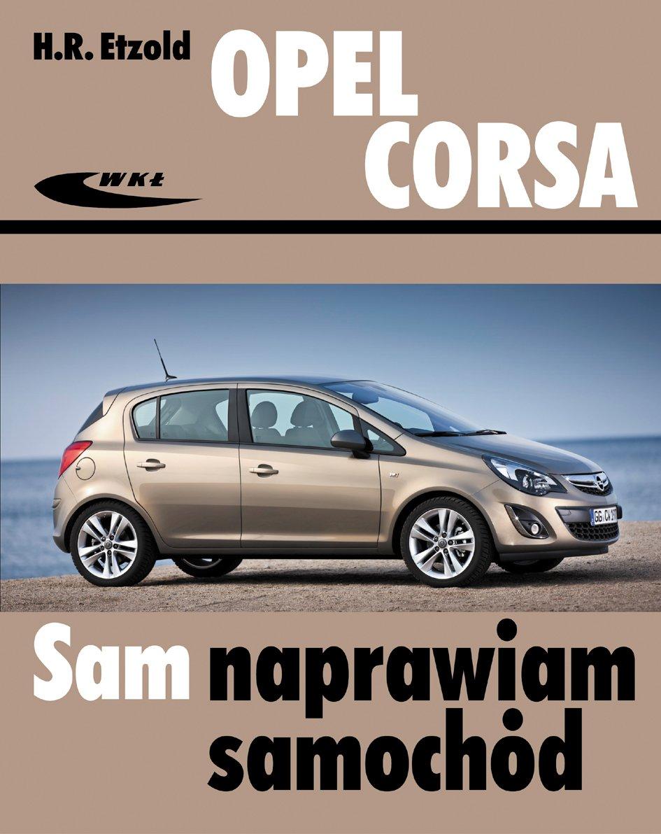 Opel Corsa: Amazon.es: Hans-Rüdiger Etzold: Libros en idiomas extranjeros
