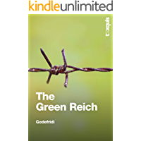 The Green Reich: Global Warming to the Green Tyranny