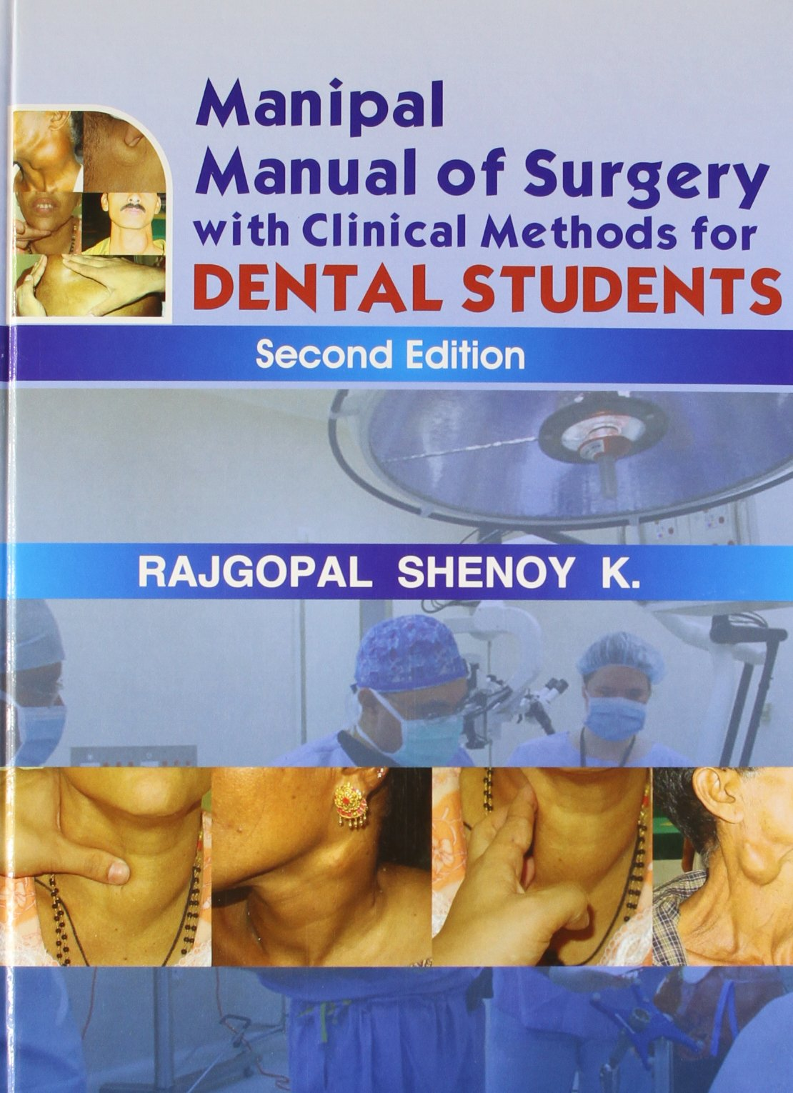 Buy Manipal Manual of Surgery with Clinical Methods for Dental Students  Book Online at Low Prices in India | Manipal Manual of Surgery with  Clinical Methods ...