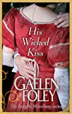 His Wicked Kiss: Number 7 in series (Knight Miscellany)