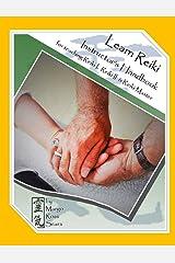 Learn Reiki Instructor's Handbook: for Teaching Reiki I, Reiki II, and Reiki Master Kindle Edition