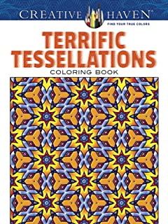 Creative Haven Terrific Tessellations Coloring Book Adult