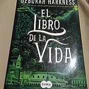 El libro de la vida El descubrimiento de las brujas 3 BEST SELLER: Amazon.es: Deborah