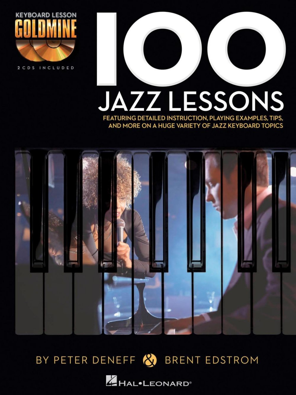 Hal Leonard 100 Jazz Lessons - Keyboard Lesson Goldmine Series Book/2-CD  Pack: Hal Leonard: 0884088949341: Amazon.com: Books