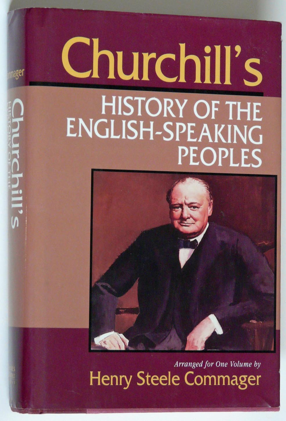 CHURCHILL/'S HISTORY OF THE ENGLISH SPEAKING PEOPLES by Commager, Book