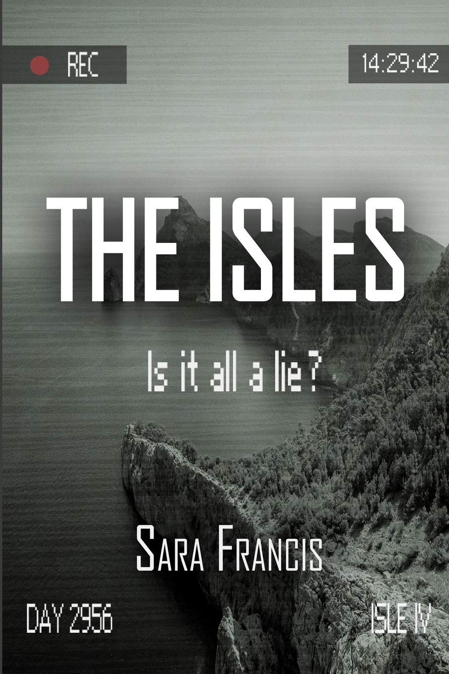 The Isles: Is it all a lie? (The Terra Testimonies) (Volume