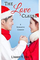 The Love Clause: A Clean and Wholesome Romantic Comedy Kindle Edition