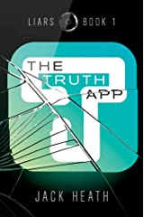 The Truth App (Liars Book 1) Kindle Edition