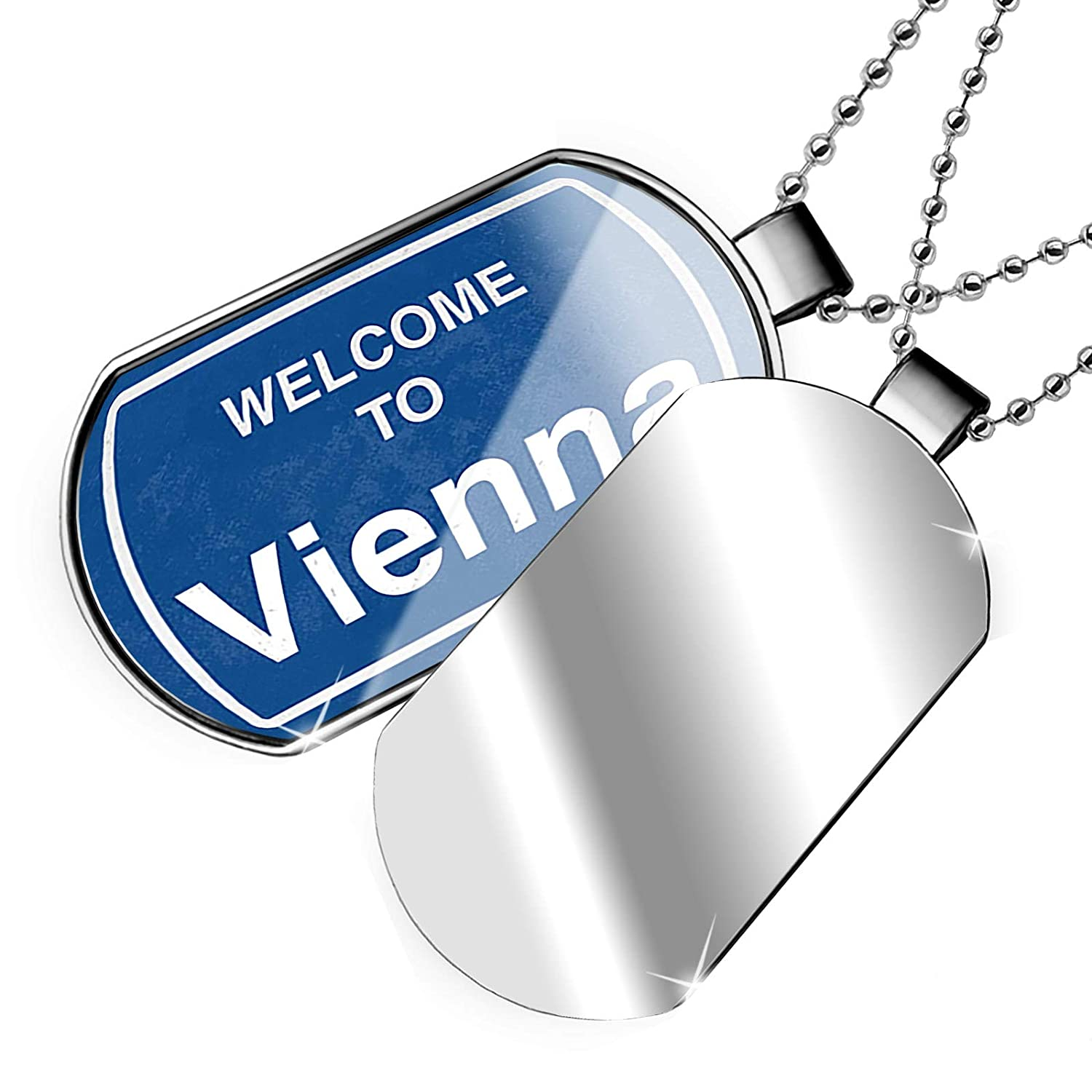 NEONBLOND Personalized Name Engraved Sign Welcome to Vienna Dogtag Necklace