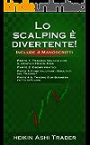 Lo Scalping è Divertente! 1-4: Include 4 Manoscritti