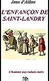 L'enfançon de Saint-Landry: Les enquêtes de Louis Fronsac (L'HOMME AUX RUBANS NOIRS t. 3)