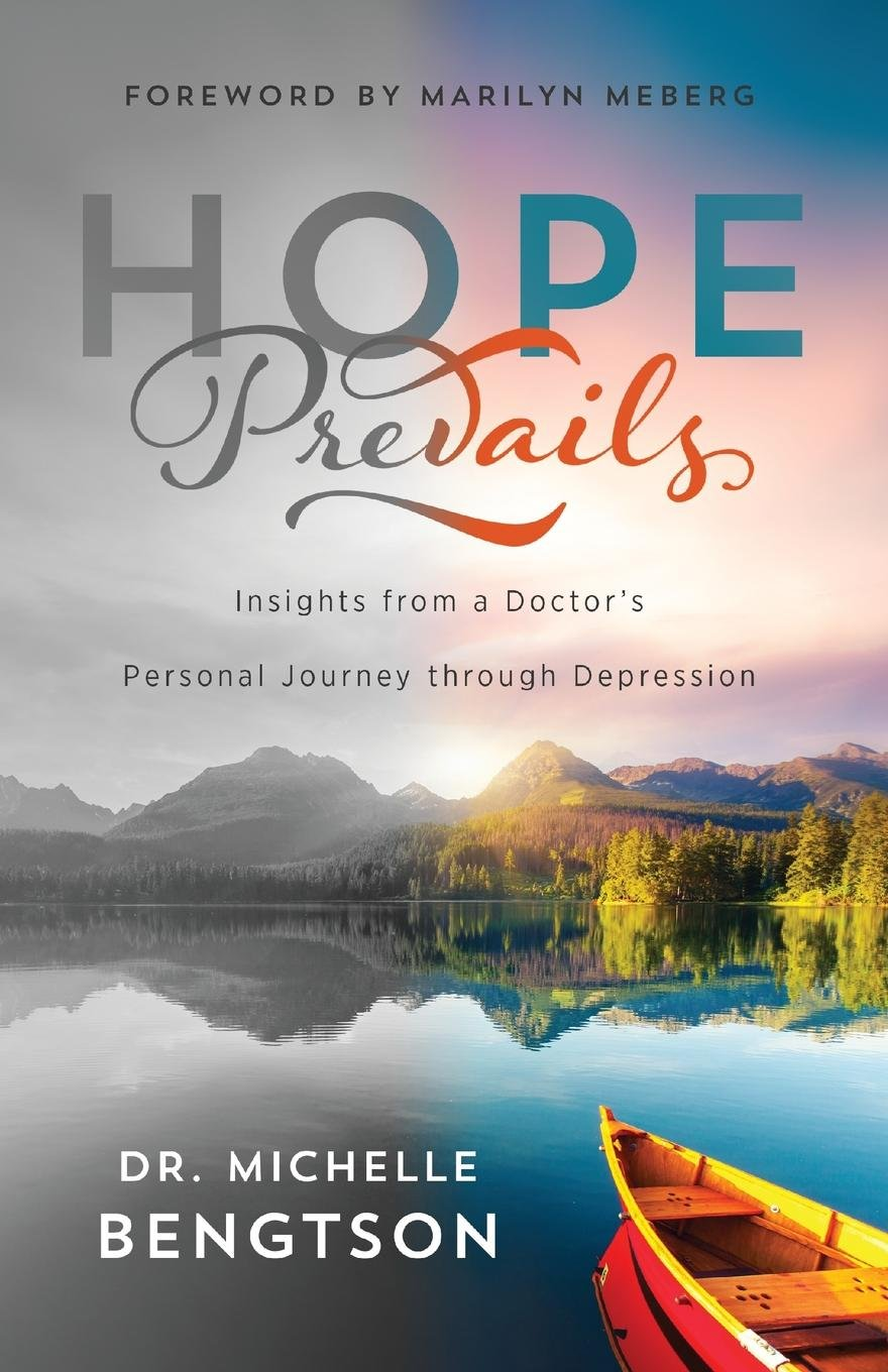 Download Hope Prevails: Insights from a Doctor's Personal Journey through Depression pdf epub