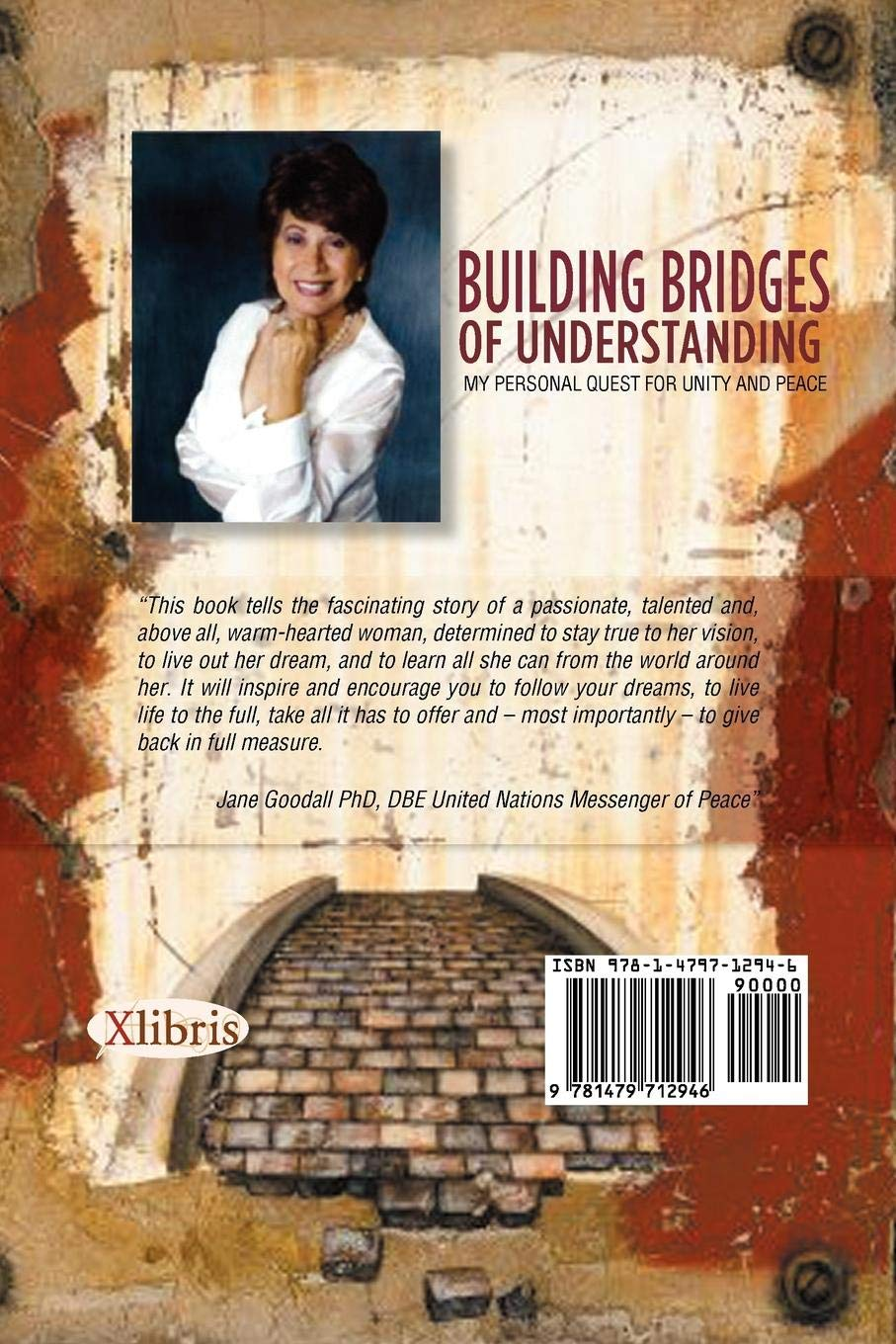 Building Bridges Of Understanding: My Personal Quest For Unity and Peace