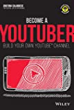 Become a YouTuber: Build Your Own YouTube Channel (Dummies Junior)