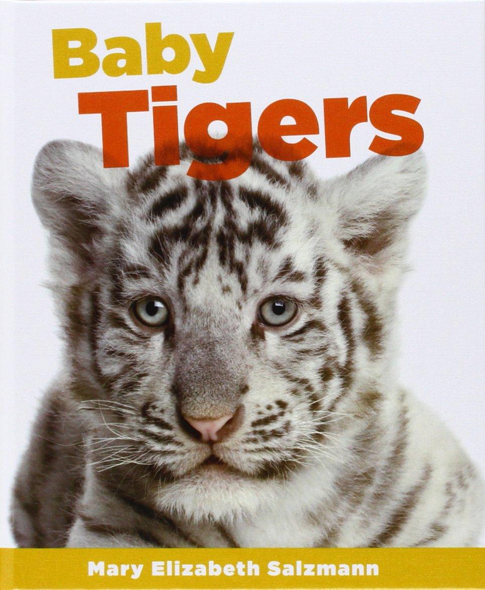 Download Baby Tigers (Baby Animals 2) ebook