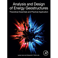 Analysis and Design of Energy Geostructures: Theoretical Essentials