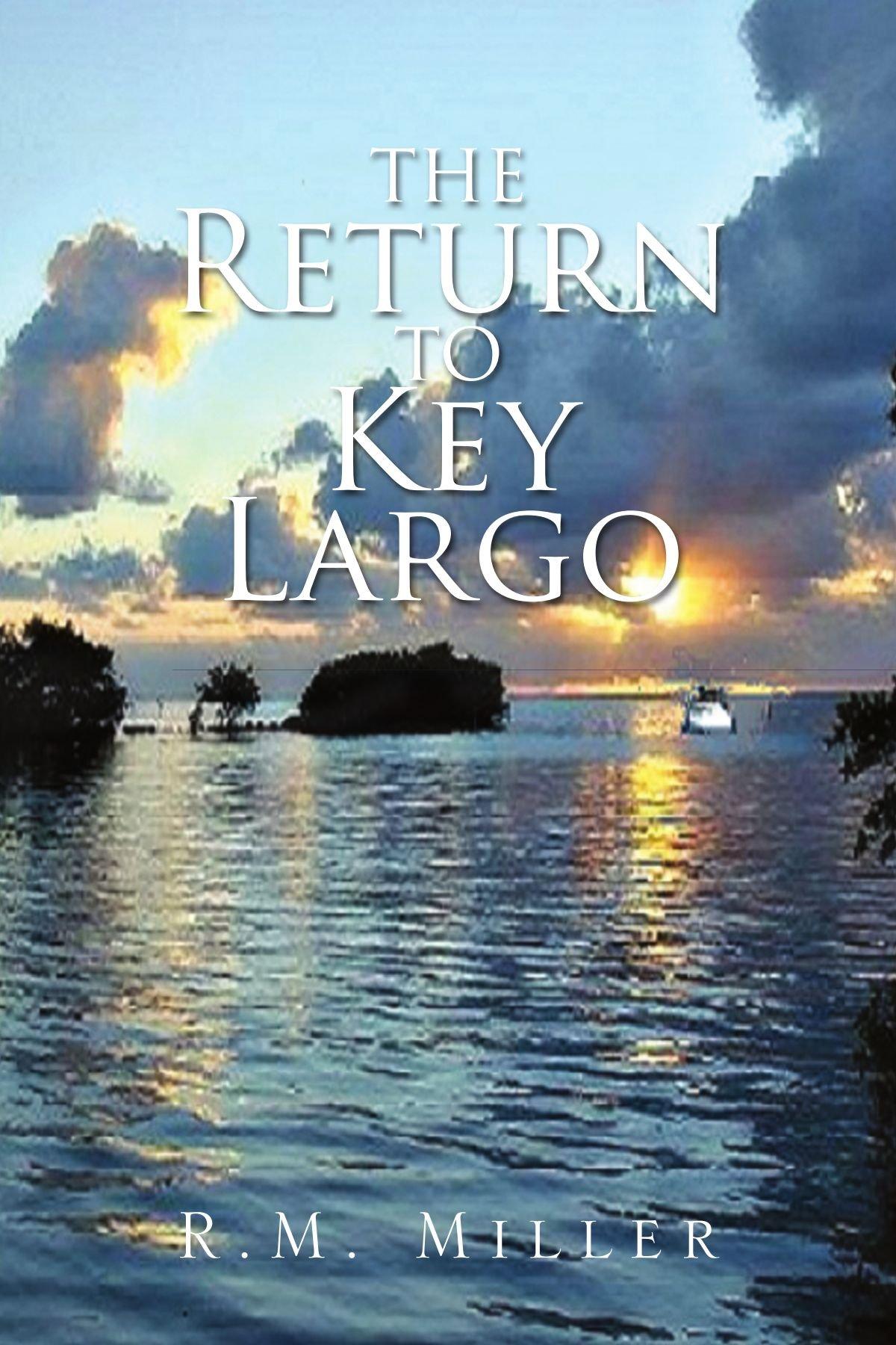 The Return to key Largo