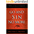 Go and Sin No More: A Call to Holiness