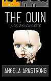 The Quin: A Gen2K Novelette