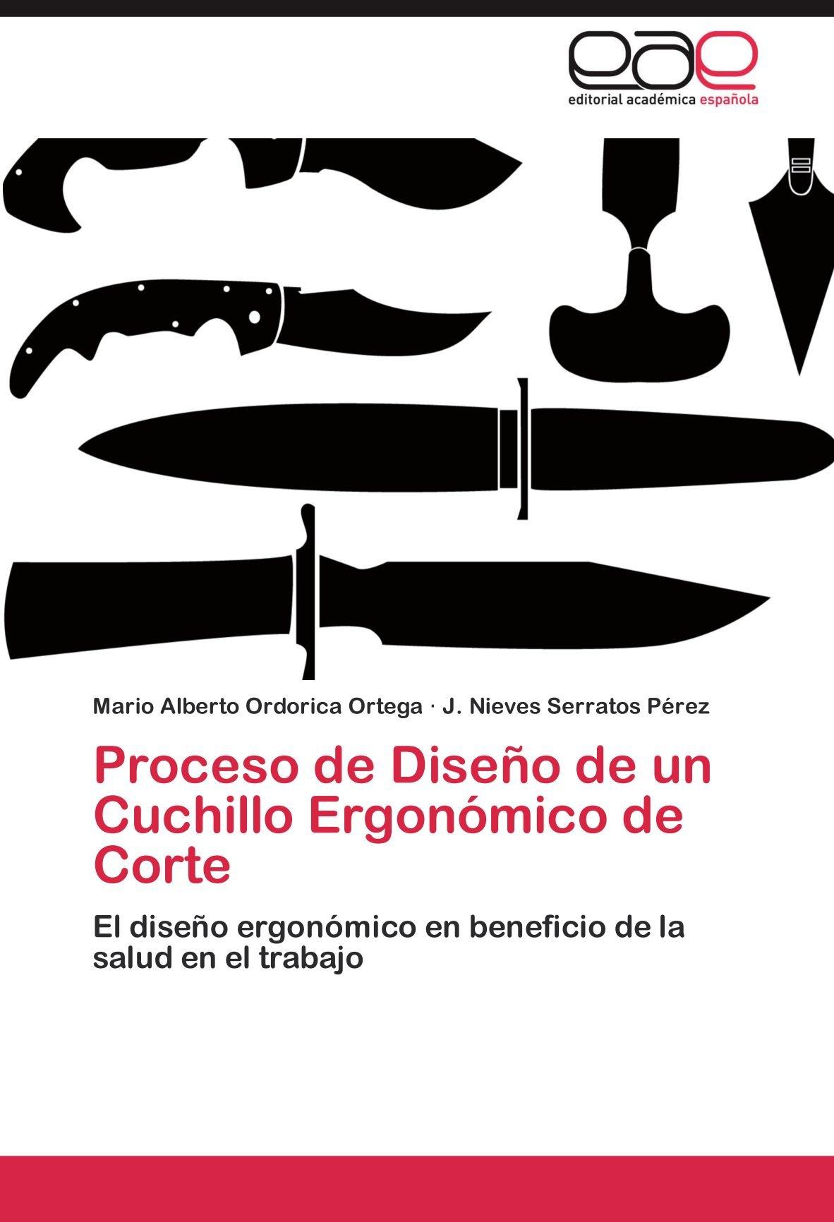 Proceso de Diseño de un Cuchillo Ergonómico de Corte: El ...