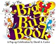 The Big Bug Book: A Pop-Up Celebration by David A. Carter