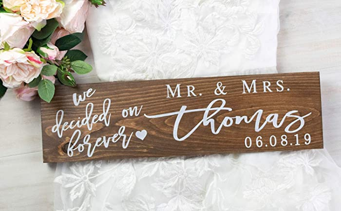 Amazon We Decided On Forever Sign Last Name Wedding Sign