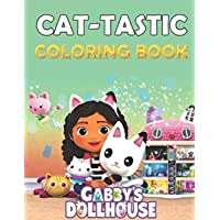 Cat-tastic Gabby's Dollhouse Coloring Book: Awesome Coloring Book for Kids and Adults with High-Quality Illustrations…
