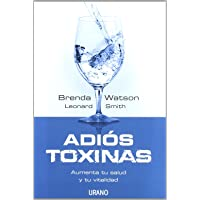 Adios toxinas (Spanish Edition)