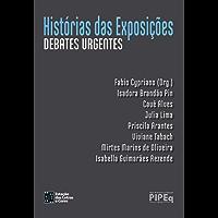 Histórias das Exposições: Debates Urgentes