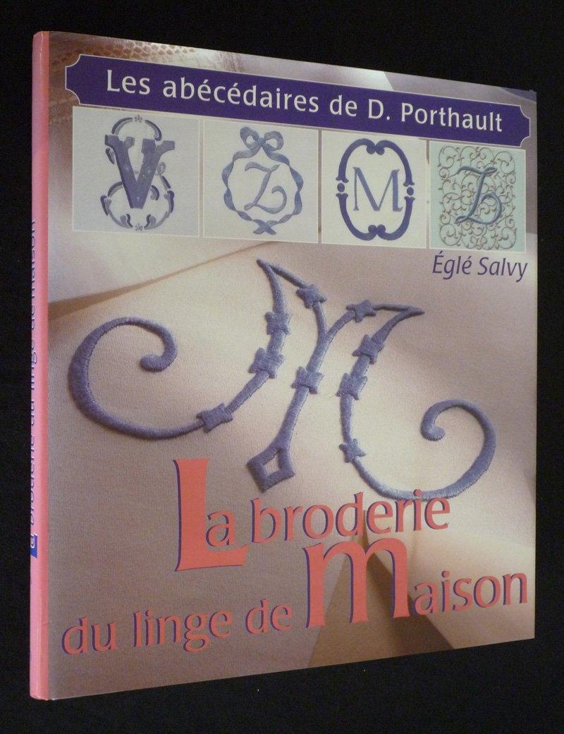 Porthault Linge De Maison Prix.Amazon Fr La Broderie Du Linge De Maison Les Abecedaires