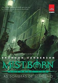 Mistborn. As Sombras de Si Mesmo - Volume 5
