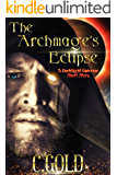 The Archmage's Eclipse: A Darklight Universe Short Story