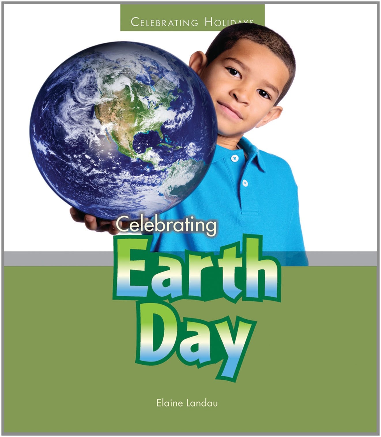 Download Celebrating Earth Day (Celebrating Holidays) ebook