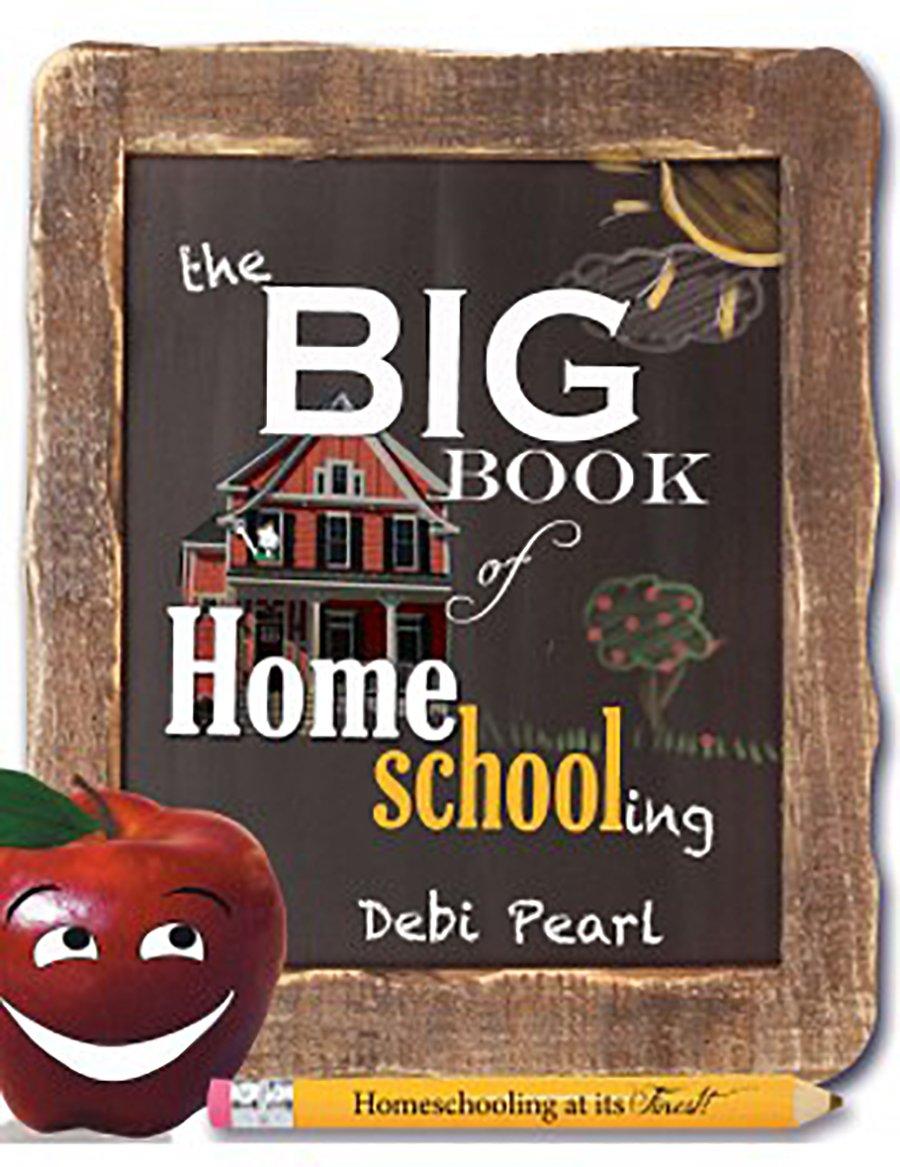 Big Book Homeschooling Debi Pearl