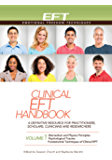 Clinical EFT Handbook Volume 1
