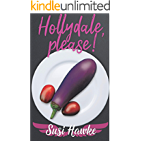 Hollydale, please: Tom's Fabulous Guide to Food and Entertainment (The Hollydale Omegas Book 12)