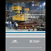 Manual de Diseño de Obras Civiles Cap. C. 3. 2 Diseño de Estructuras con Aislamiento de Base