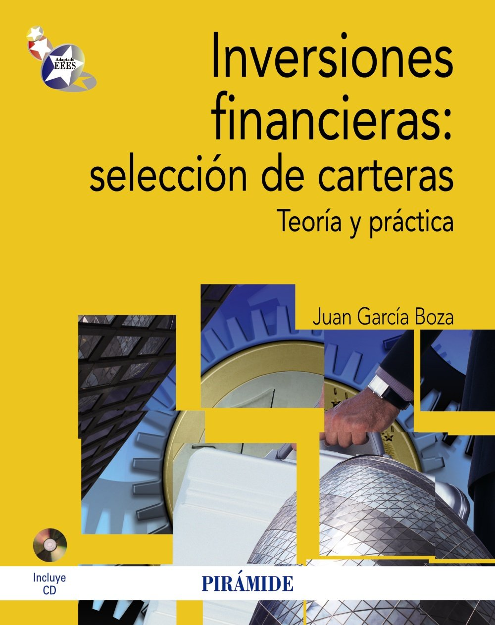 Inversiones financieras / Financial investments: Selección de carteras. Teoría y práctica / Portfolio Selection. Theory and Practice (Spanish Edition) ...