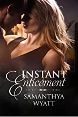 Instant Enticement Kindle Edition