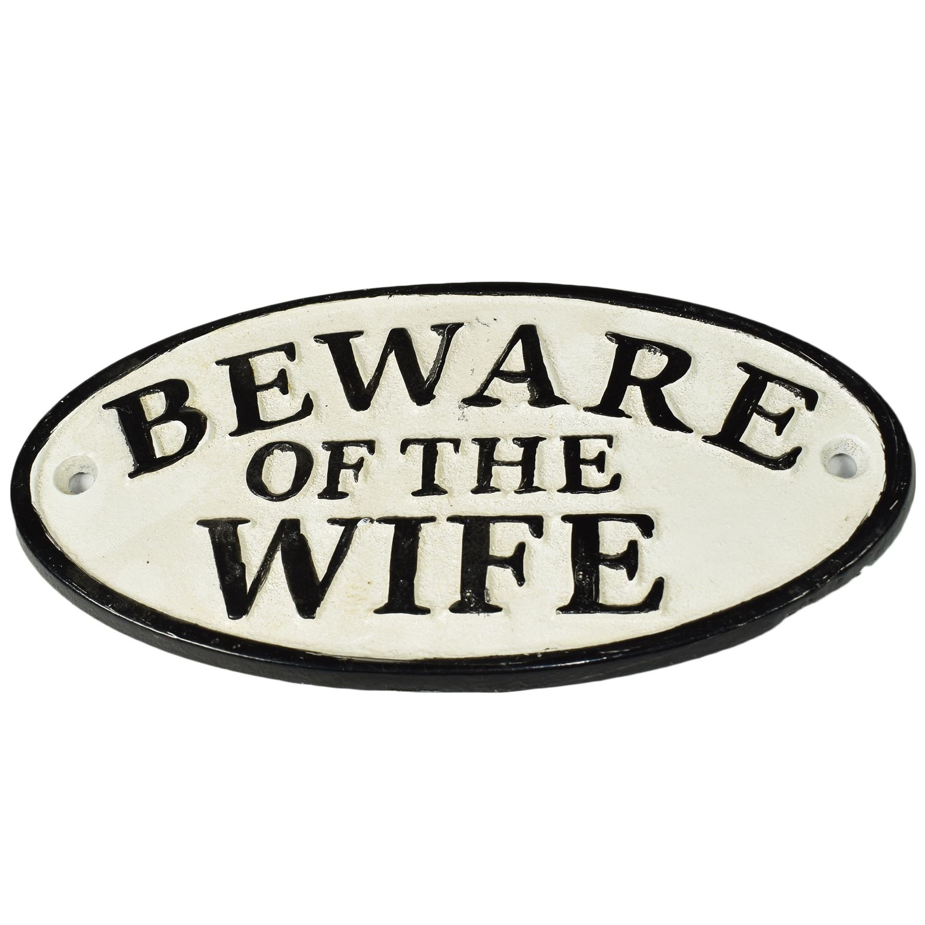 Beware of Wife Cast Iron Sign Plaque Door Wall House Fence Gate Post Garden