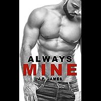 Always Mine (The Always Series Book 1) (English Edition)