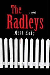The Radleys: A Novel Kindle Edition