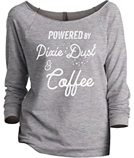 61ce3d2f Thread Tank Powered by Pixie Dust and Coffee Women's Slouchy 3/4 Sleeves  Raglan Sweatshirt